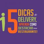 5 dicas de delivery aprenda como destacar seu restaurante