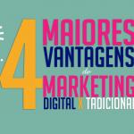 as-maiores-vantagens-do-marketing-digital-x-tradicional