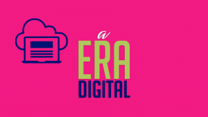 A Era Digital