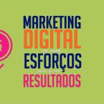 marketing-digital-so-com-esforcos-para-gerar-resultafos