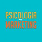 Psicologia no Marketing